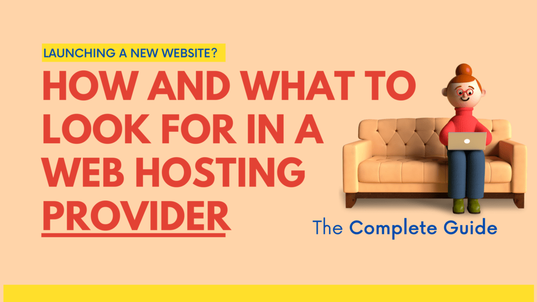 How and What to Look For in a Web Hosting Provider